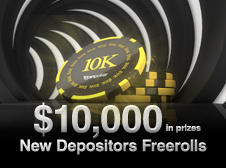 $10,000 New Depositors Freeroll Tournaments