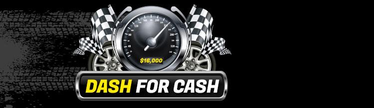 $16,000 Dash for Cash