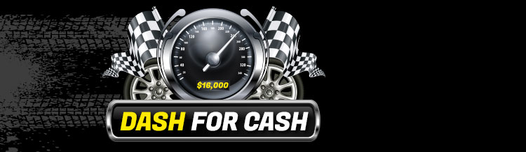 $16,000 Dash for Cash