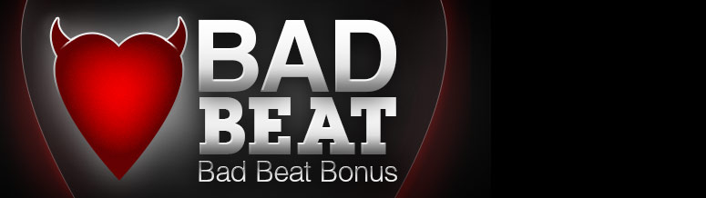 Bad Beat Bonus