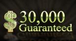 $30.000 Guaranteed