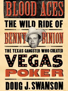 Blood Aces Benny Binion