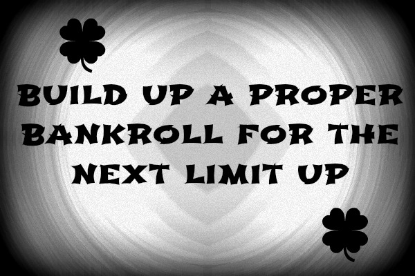 build your bankroll