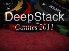Deepstack Cannes 2011