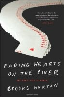 Fading Hearts on the River von Brooks Haxton