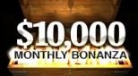 $10.000 Monthly Bonanza