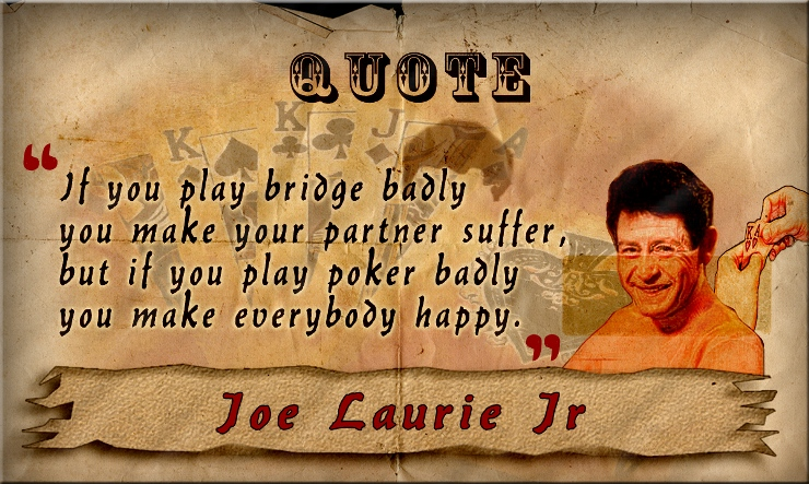 Top Poker Quotes And Poker Sayings The Very Best Way To Remember The Poker Game