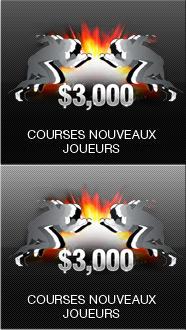 $3,000 Courses Nouveaux Joueurs
