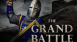 The Grand Battle