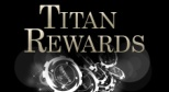 Titan Rewards