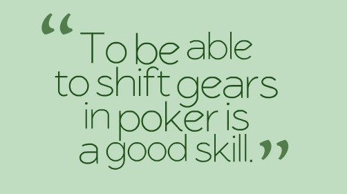 shift gears in poker