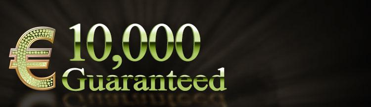 Saturday €10,000 Guaranteed