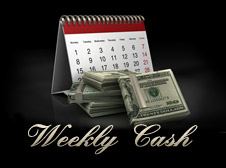 Weekly Cash