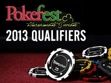 Satellites PokerFest 2013